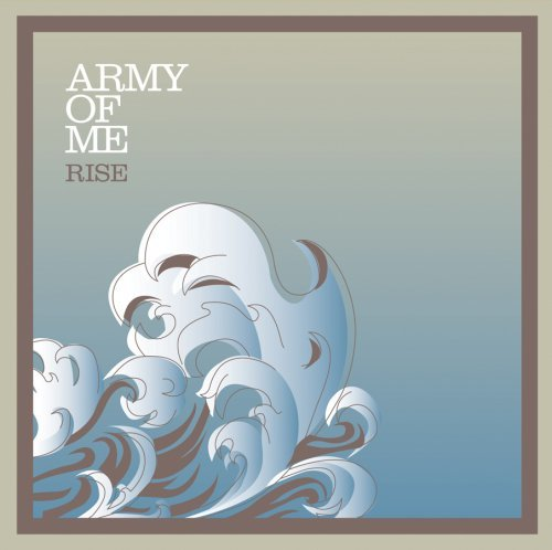 Army Of Me Rise