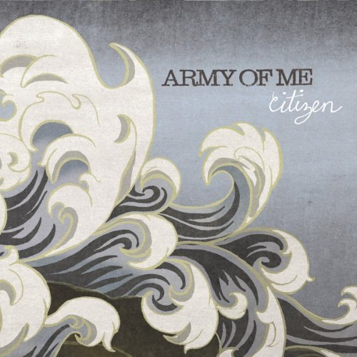Army Of Me Citizen