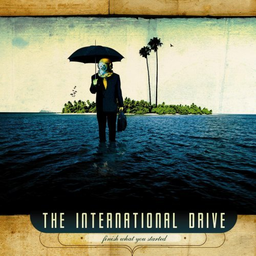 International Drive Finish What You Started Ep