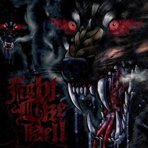 Fight Like Hell Rabid As Wolves Letters From T