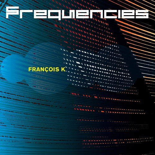 K. Francois Frequencies 2 CD