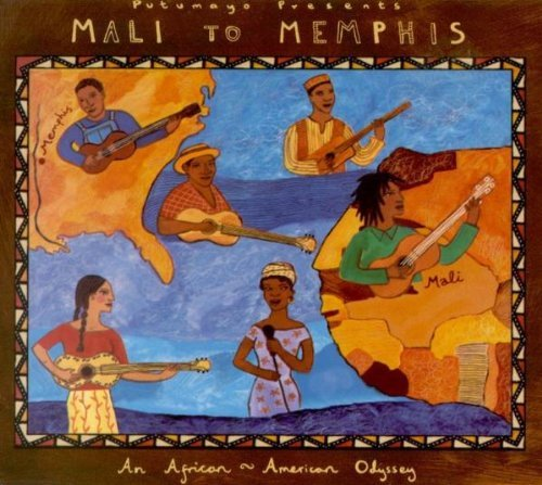 Putumayo Presents Mali To Memphis Hooker Waters Mahal Koite Bibb Putumayo Presents