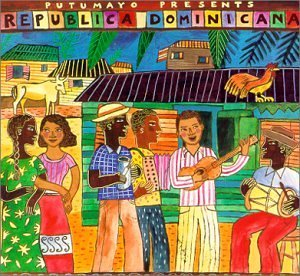 Putumayo Presents Republica Dominicana Guerra Rodriguez Cordero Abreu Putumayo Presents