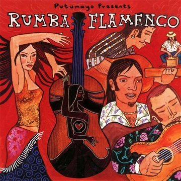 Putumayo Presents Rumba Flamenco Putumayo Presents