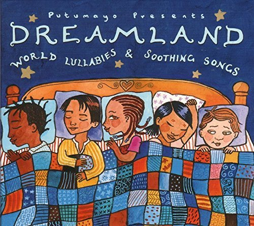 Putumayo Kids Presents Dreamland World Lullabies & So Putamayo Kids Presents
