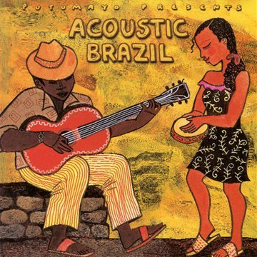Putumayo Presents Acoustic Brazil Putumayo Presents
