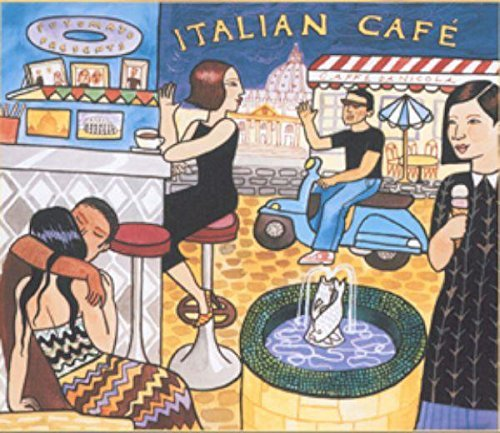 Putumayo Italian Cafe Putumayo Presents