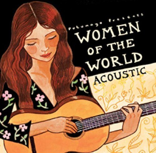 Putumayo Women Of The World Acoustic Putumayo Presents
