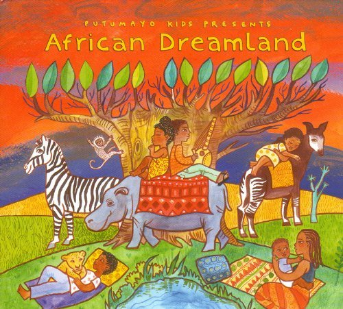 Putumayo Kids Presents African Dreamland Putumayo Kids Presents