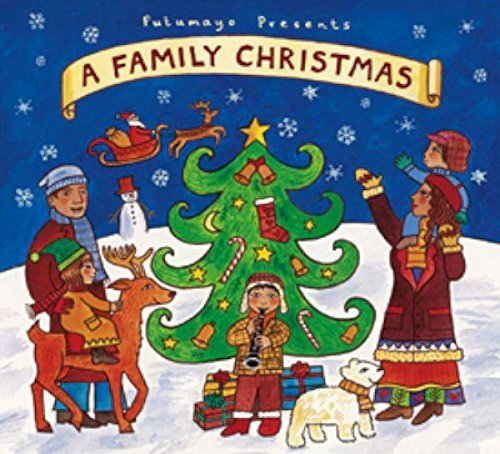 Putumayo Presents Family Christmas Putumayo Presents