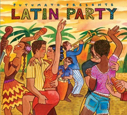 Putumayo Latin Party Putumayo Presents