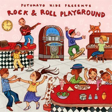 Putumayo Kids Presents Rock & Roll Playground Putumayo Kids Presents