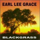 Grace Earl Lee Black Grass