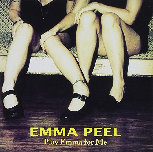 Peel Emma Play Emma For Me