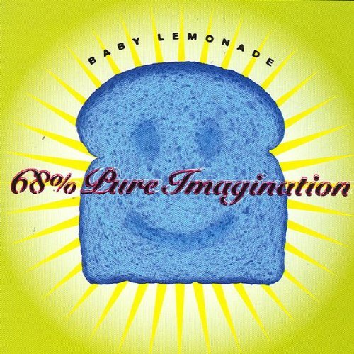 Baby Lemonade 68 Per Cent Pure Imagination