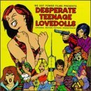 Various Artists Desperate Teenage Lovedolls