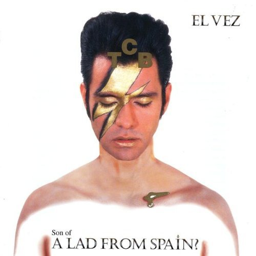 El Vez Son Of A Lad From Spain