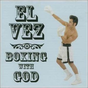 El Vez Boxing With God