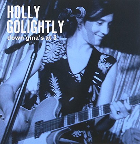 Holly Golightly Down Gina's At 3