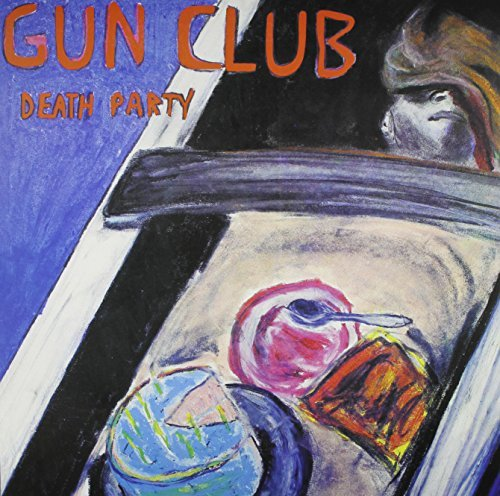 Gun Club Death Party Death Party