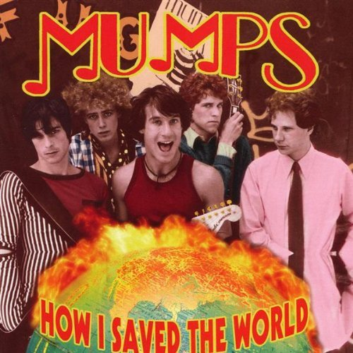 Mumps How I Saved The World Remastered Incl. Bonus DVD