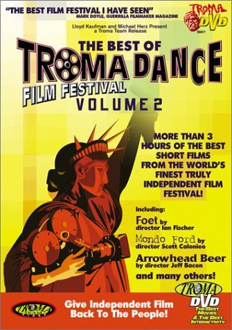 Vol. 2 Best Of Troma Dance Fil Best Of Troma Dance Film Festi Ao