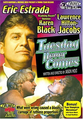 Tuesday Never Comes Tuesday Never Comes Nr