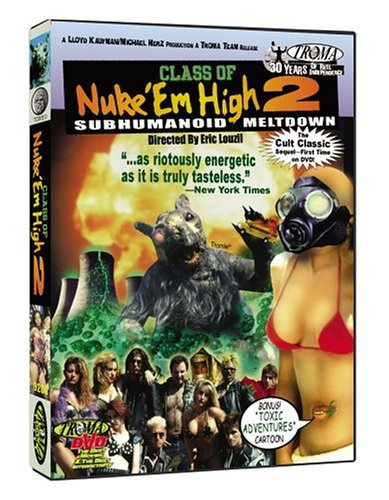 Class Of Nuke 'em High Pt. 2 S Class Of Nuke 'em High Pt. 2 S R