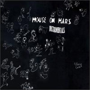 Mouse On Mars Instrumentals