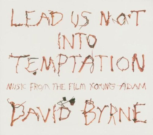 David Byrne Lead Us Not Into Temptation M Lead Us Not Into Temptation M