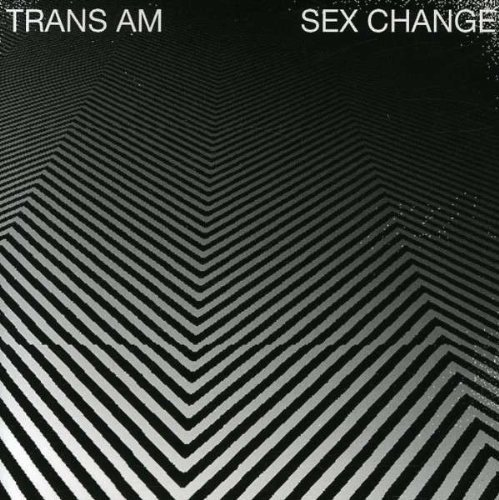 Trans Am Sex Change (white Vinyl)