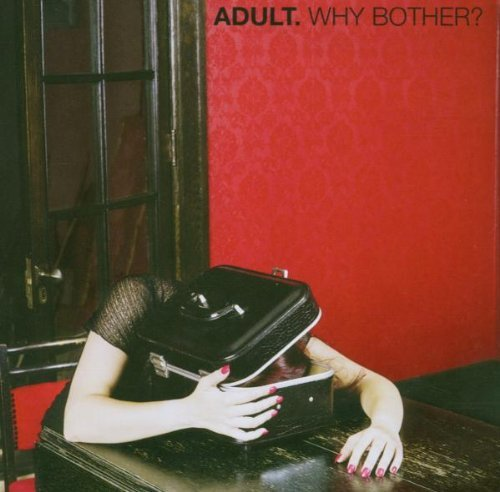 Adult Why Bother?