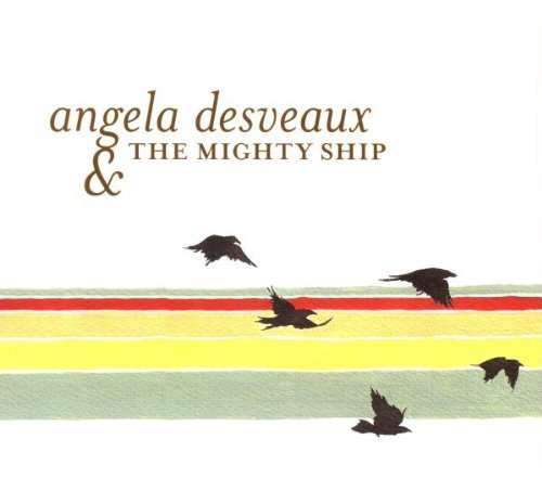 Angela Desveaux Mighty Ship
