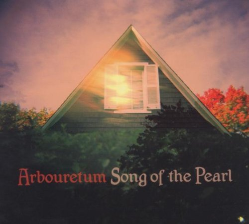 Arbouretum Song Of The Pearl