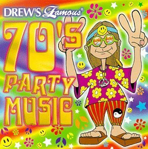 Drew's Famous Party Music 70's Party Music Drew's Famous Party Music