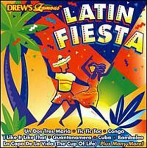 Drew's Famous Party Music Latin Fiesta Drew's Famous Party Music