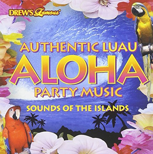 Drew's Famous Party Music Aloha Party Drew's Famous Party Music