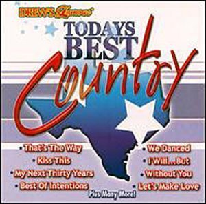 Drew's Famous Party Music Today's Best Country Drew's Famous Party Music