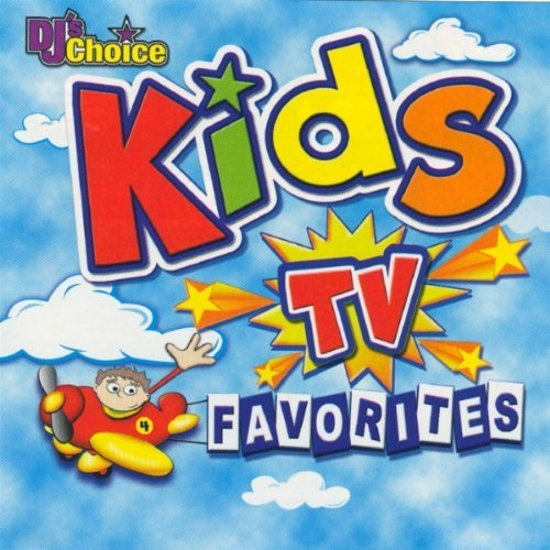 Dj's Choice Kids Tv Favorites Dj's Choice