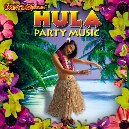 Drew's Famous Party Music Hula Party Music Drew's Famous Party Music