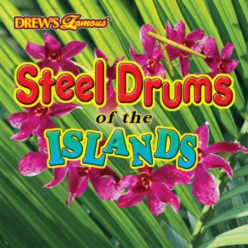 Drew's Famous Party Music Steel Drums Of The Islands Drew's Famous Party Music
