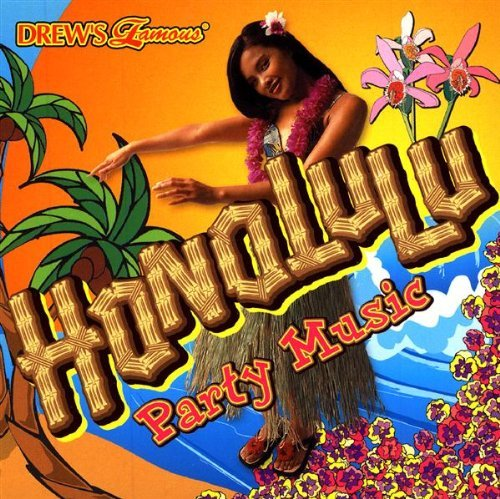 Drew's Famous Party Music Honolulu Party Music Drew's Famous Party Music