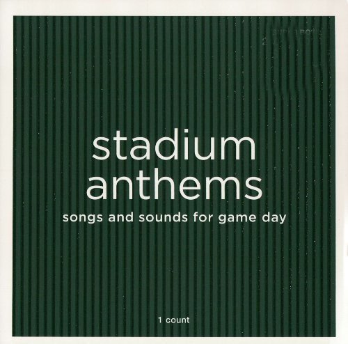 Stadium Anthems Stadium Anthems