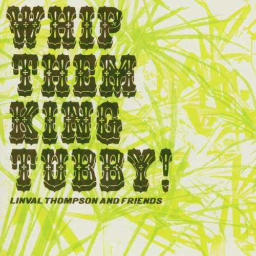 Linval & Friends Thompson Whip Them King Tubby Uk Import