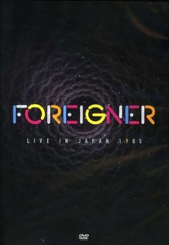Foreigner Live In Japan 1985