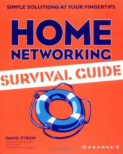 David Strom Home Networking Survival Guide