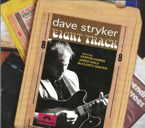 Dave Stryker Eight Track