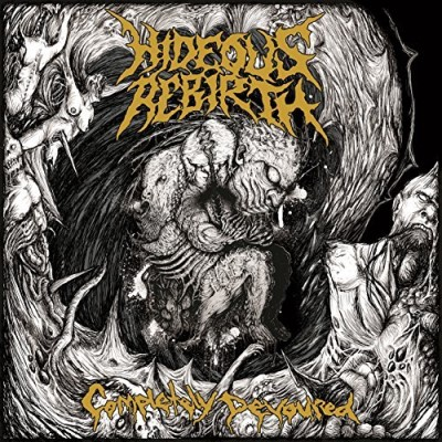 Hideous Rebirth Completely Devoured