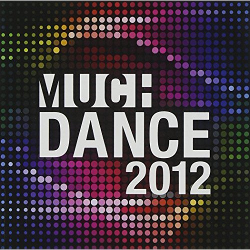 2012 Much Dance 2012 Much Dance Import Can