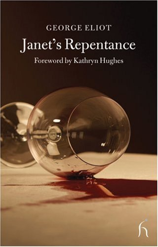 George Eliot Janet's Repentance